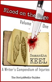 Blood on the Page Volume 1 (The ScriptMedic Guides, #2)