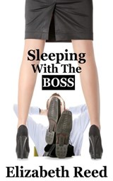 Sleeping With The Boss | Elizabeth Reed |