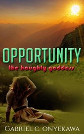 Opportunity, The Haughty Goddess