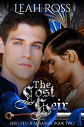 The Lost Heir (Knights of Sehaann, #2)
