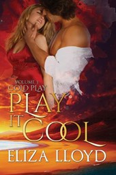 Play It Cool (Cold Play, #3)