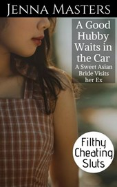 A Good Hubby Waits in the Car: A Sweet Asian Bride Visits her Ex