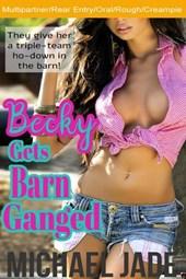Becky Gets Barn Ganged