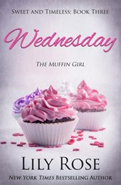 Wednesday: Sweet Romance (Sweet and Timeless, #3)