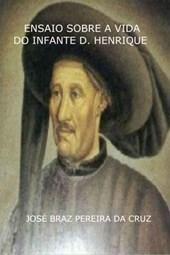 Ensaio Sobre a Vida do Infante D. Henrique