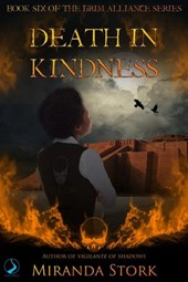 Death in Kindness (Grim Alliance, #6)