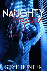 Naughty Voyeur | Skye Hunter |