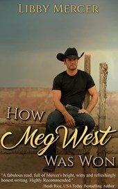 How Meg West Was Won