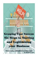 Grasping Your Success | Michelle Jones |