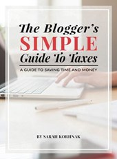 The Blogger's Simple Guide to Taxes