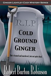 Cold Ground Ginger (Ginger Lightley Mystery Series, #3)