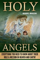 Holy Angels | Manuel Braschi |