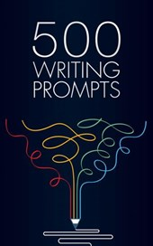 500 Writing Prompts
