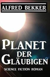 Planet der Gläubigen