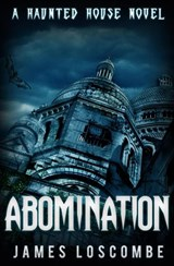Abomination | James Loscombe |