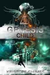 Genesis Child (Genesis Invasion, #2)