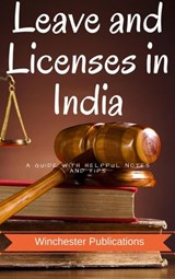 Leave and Licenses in India: A Guide with Helpful Notes and Tips | Pritish Prabhu |