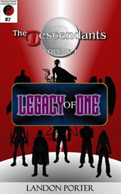 The Descendants #7 - Legacy of One (The Descendants Main Series, #7)