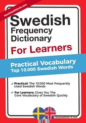 Swedish Frequency Dictionary for Learners - Practical Vocabulary - Top 10.000 Swedish Words
