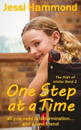 One Step at a Time (The Kids of Welles Bend, #2) | Jessi Hammond |