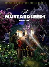 The Mustardseeds (Aletheia Adventure Series)