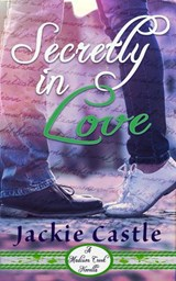 Secretly in Love (Madison Creek Shorts, #1) | Jackie Castle |