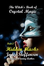 Hidden Masks (The Witch's Book of Crystal Magic)