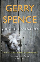 A Small Pile of Feathers | Gerry Spence |