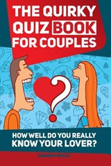 The Quirky Quiz Book for Couples | Amanda Reilly |