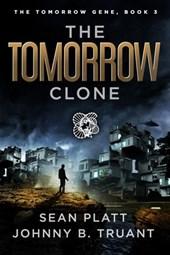 The Tomorrow Clone (The Tomorrow Gene, #3)