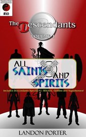 The Descendants #10 - All Saints and Sinners (The Descendants Main Series, #10) | Landon Porter |