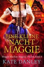 Eine Kleine Nacht Maggie (Maggie MacKay:  Magical Tracker, #9)