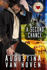 A Second Chance (Love Through Time, #1) | Augustina Van Hoven |