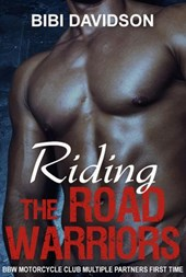Riding the Road Warriors
