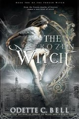 The Frozen Witch Book Four | Odette C. Bell |