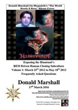 Exposing the Illuminati's R.E.M Driven Human Cloning Subculture, Frequently Asked Questions (1, #1) | Donald Marshall |