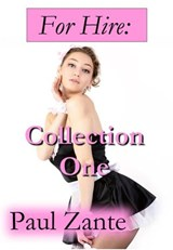 For Hire: Collection One | Paul Zante |