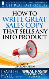 How to Write Great Sales Copy that Sells Any Info Product (Even if You Flunked English) | Daniel Hall |