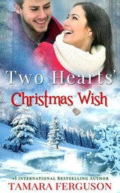 TWO HEARTS' CHRISTMAS WISH (Two Hearts Wounded Warrior Romance Book, #4)