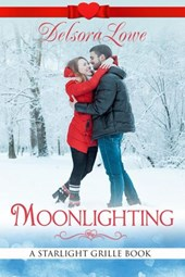 Moonlighting (A Serenity Harbor Maine Novella, Starlight Grille, #3)