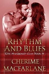Rhythm and Blues (The MacGrough Clan, #4)