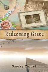 Redeeming Grace | Smoky Zeidel |