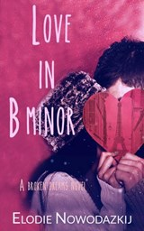 Love in B Minor | Elodie Nowodazkij |