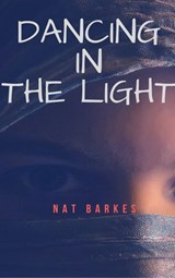 Dancing In The Light | Nat Barkes |
