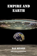 Empire and Earth (Rediscovery, #3) | Dan Melson |