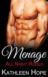 Menage: All Night Rodeo | Kathleen Hope |