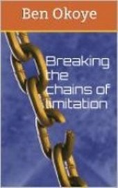 Breaking the chains of limiTATION | Ben Okoye |