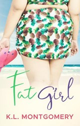 Fat Girl (Romance in Rehoboth, #1) | K.L. Montgomery |