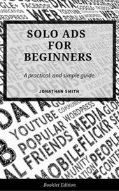 Solo Ads for Beginners | Jonathan Smith |