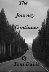 The Journey  Continues (His Road To Adulthood, #2) | Toni Davis |